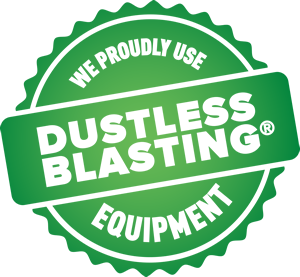 We proudly use dustless blasting equipment